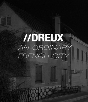 DREUX - An ordinary french city